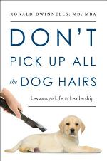 Don't Pick Up All the Dog Hairs
