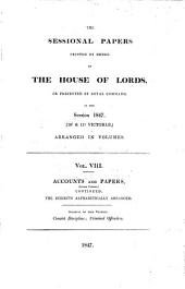 HE SESSIONAL PAPERS PRINTED BY ORDER OF THE HOUSE OF LORDS, OR PRESENTED BY ROYAL COMMAND IN THE SESSION