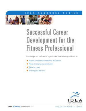 Successful Career Development for the Fitness Professional