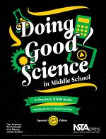 Doing Good Science in Middle School, Expanded 2nd Edition