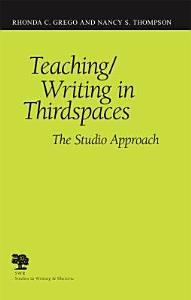 Teaching Writing in Thirdspaces PDF