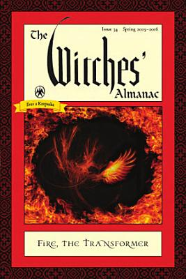 The Witches  Almanac  Issue 34  Spring 2015 Spring 2016 PDF