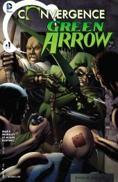 Convergence: Green Arrow (2015-) #1