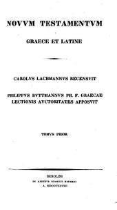 Novum Testamentum graece latine: Volume 1