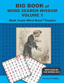 Big Book of Word Search Wisdom Volume 1  Mark Twain Word Maze Puzzles PDF