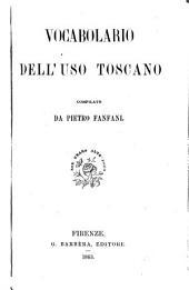 Vocabolario dell'uso toscano: Parte 1
