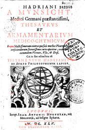 Hadriani a Mynsicht... Thesaurus et armamentarium medicochymicum... Cui in fine adiunctum est Testamentum Hadrianeum de Aureo Philosophorum lapide