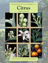 Integrated Pest Management for Citrus, Third Edition
