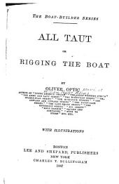 All Taut: Or, Rigging the Boat