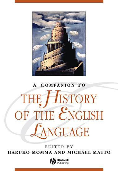 A Companion to the History of the English Language PDF