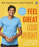 Lose Weight and Feel Great: the Doctor's Plan