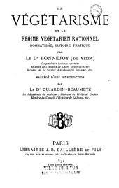 Le végétarisme et le régime végétarien rationnel: dogmatisme, histoire, pratique