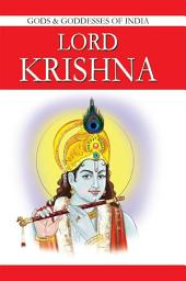 Lord Krishna: Gods & Goddesses in India