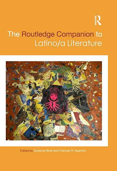 The Routledge Companion to Latino a Literature PDF