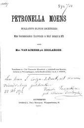 Petronella Moens, Holland's blinde dichteres: mijne Noordnederlandsche kunstvriendin in België herdacht in 1872