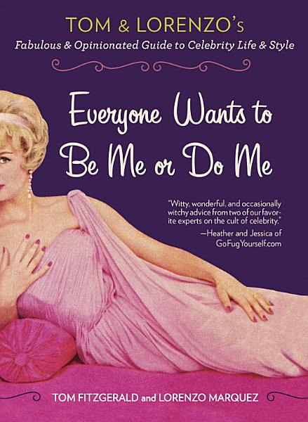 Everyone Wants To Be Me Or Do Me