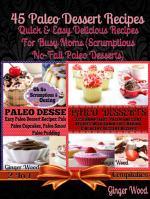 Paleo Recipes: 45 Delicious Dump Cake, Jar Recipes & More