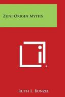 Zuni Origin Myths PDF