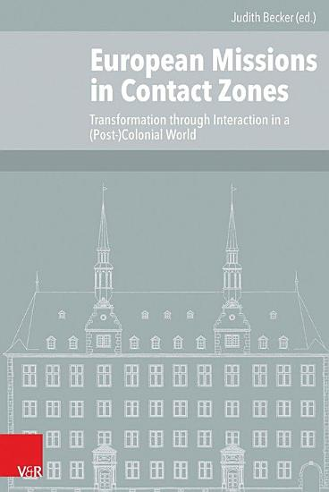 European Missions in Contact Zones PDF