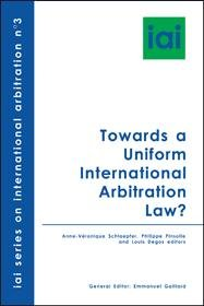 Towards a Uniform International Arbitration Law  PDF