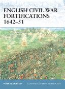 English Civil War Fortifications 1642–51