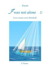 I was not alone -2-