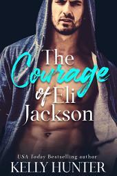 The Courage of Eli Jackson