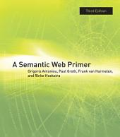 A Semantic Web Primer: Edition 3
