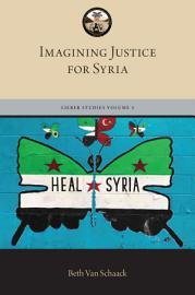 Imagining Justice for Syria PDF