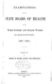 Examinations by the State board of health of the water supplies and inland waters of Massachusetts. 1887-1890