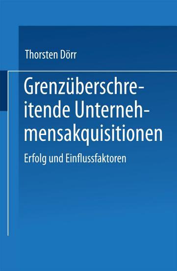 Grenz  berschreitende Unternehmensakquisitionen PDF