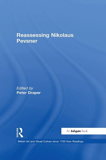 Reassessing Nikolaus Pevsner PDF