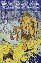 The Complete Wizard of Oz (Includes Encyclopedia of Oz and Biography of L. Frank Baum)