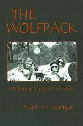 The Wolfpack: A Different Kind of Love Story