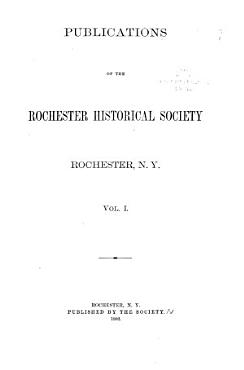 Publications of the Rochester Historical Society PDF