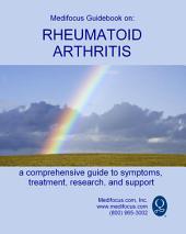 Medifocus Guidebook On: Rheumatoid Arthritis