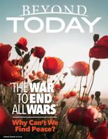 Beyond Today   The War to End All Wars  Why Can t We Find Peace  PDF