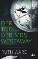 Der Tod der Mrs Westaway PDF
