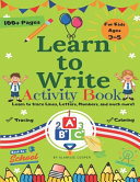 Learn to Write Activity Book for Kids 3 5 Years Old  Learn to Trace Lines  Letters  Numbers  and Much More  PDF