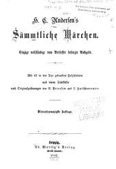 H. C. Andersen's Sämmtliche Märchen: einzige vollständige vom Verfasser besorgte Ausgabe