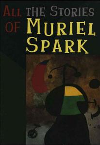All the Stories of Muriel Spark PDF