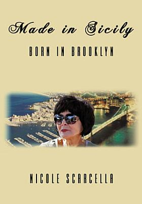 Made in Sicily   Born in Brooklyn PDF
