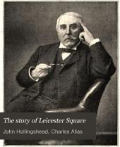The Story of Leicester Square