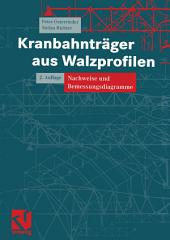 Kranbahnträger aus Walzprofilen: Nachweise und Bemessungsdiagramme, Ausgabe 2