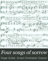 Four songs of sorrow: op. 10