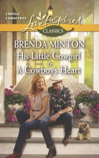 His Little Cowgirl and a Cowboy s Heart Book