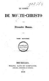 Le Comte de Monte-Christo: Volume7