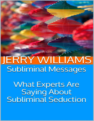 Subliminal Messages  What Experts Are Saying About Subliminal Seduction