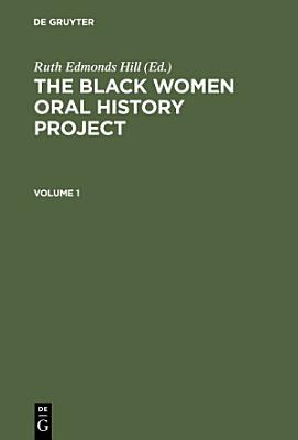 The Black Women Oral History Project  Cplt