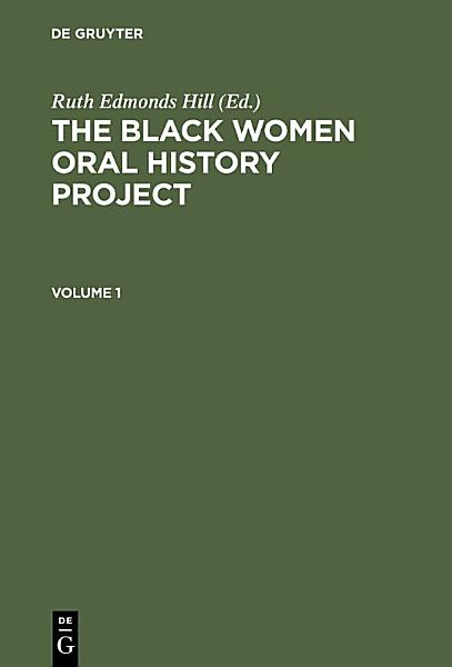 The Black Women Oral History Project. Cplt.